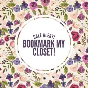 Sale Alert! Bookmark my closet to be notified!